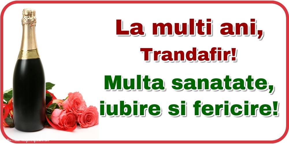 Felicitari de la multi ani - La multi ani, Trandafir! Multa sanatate, iubire si fericire!