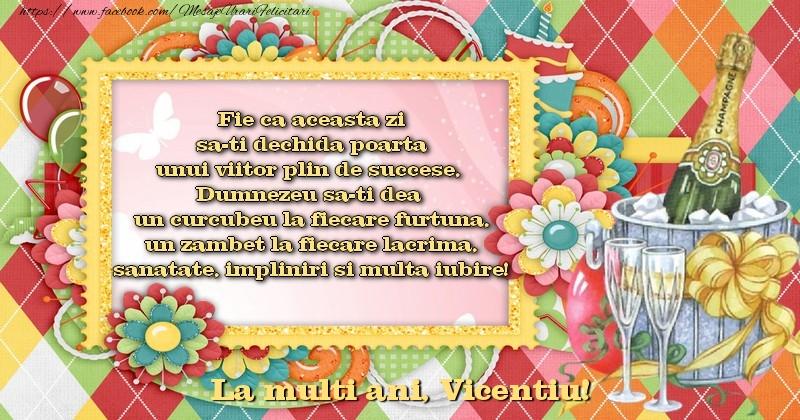 Felicitari de la multi ani - La multi ani, Vicentiu!