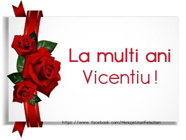 Felicitari de la multi ani - La multi ani Vicentiu