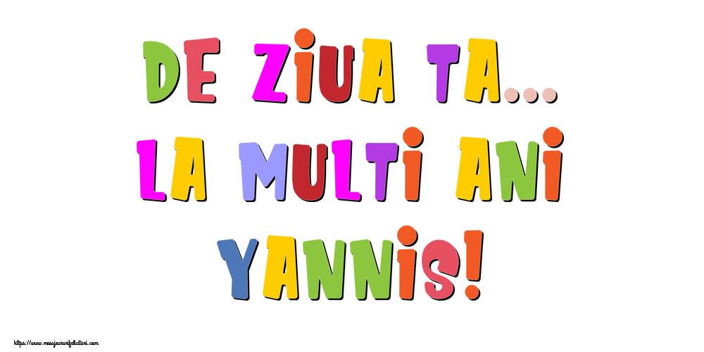 Felicitari de la multi ani - De ziua ta... La multi ani, Yannis!