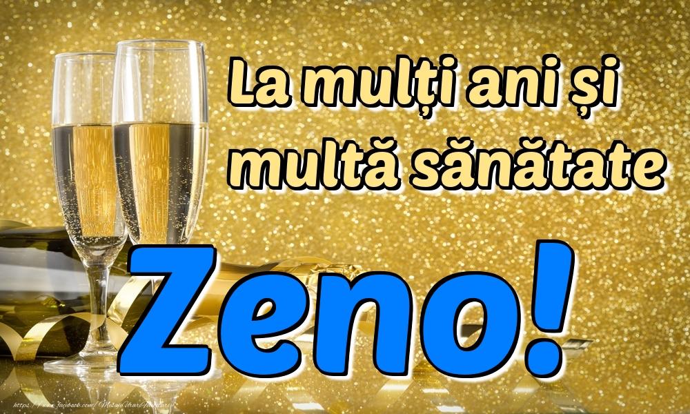 Felicitari de la multi ani - La mulți ani multă sănătate Zeno!