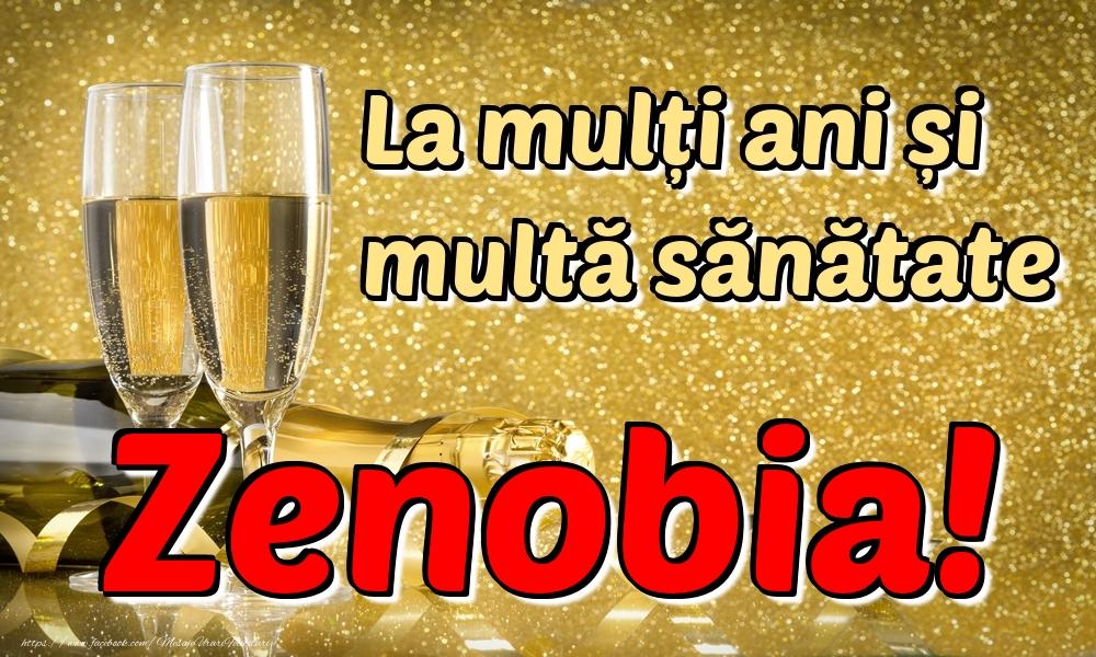 Felicitari de la multi ani - La mulți ani multă sănătate Zenobia!