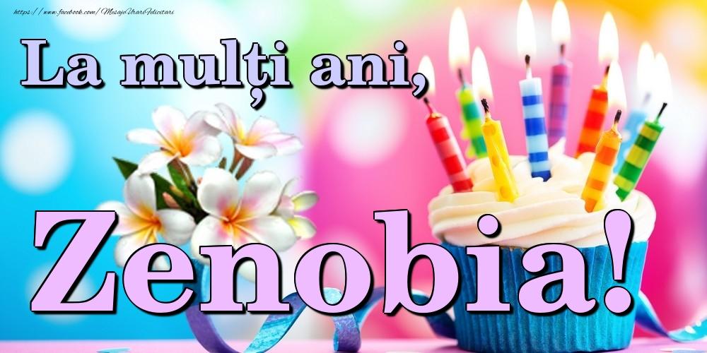 Felicitari de la multi ani - La mulți ani, Zenobia!