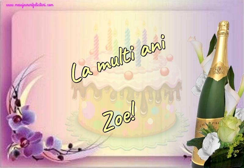 Felicitari de la multi ani - La multi ani Zoe!