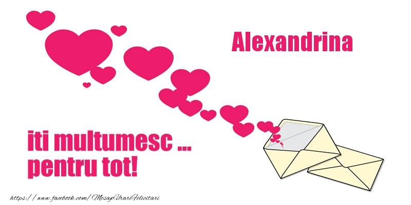 Felicitari de multumire - Alexandrina iti multumesc ... pentru tot!