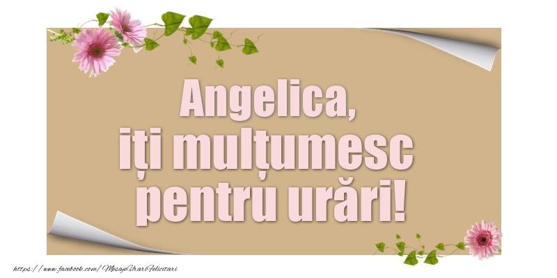 Felicitari de multumire - Angelica, iți mulțumesc pentru urări!