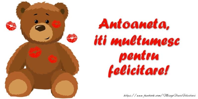Felicitari de multumire - Antoaneta iti multumesc pentru felicitare!