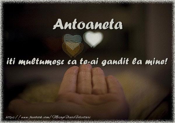 Felicitari de multumire - Antoaneta iti multumesc ca te-ai gandit la mine!