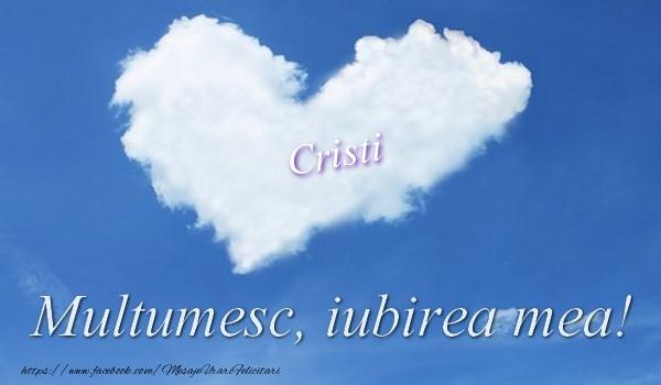 Felicitari de multumire - Cristi. Multumesc, iubirea mea!