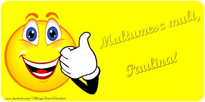 Felicitari de multumire - Multumesc mult.Paulina