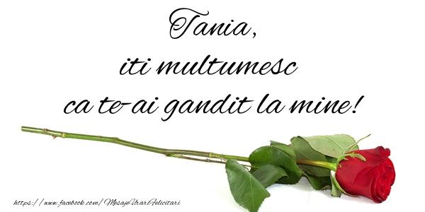 Felicitari de multumire - Tania iti multumesc ca te-ai gandit la mine!
