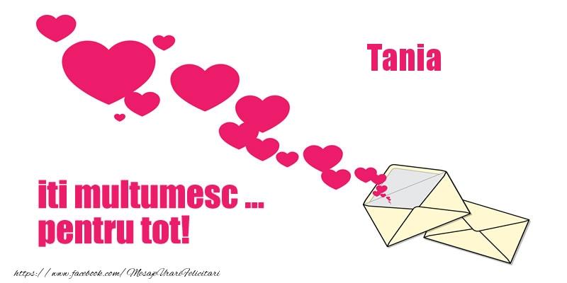 Felicitari de multumire - Tania iti multumesc ... pentru tot!