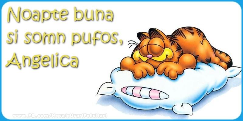 Felicitari de noapte buna - Noapte buna  si somn pufos,Angelica