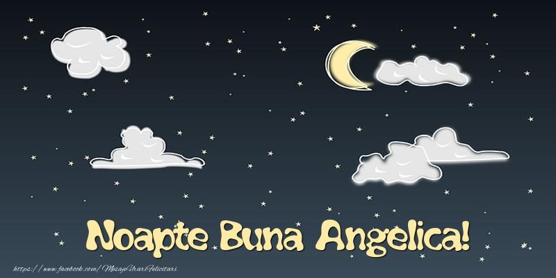 Felicitari de noapte buna - Noapte Buna Angelica!