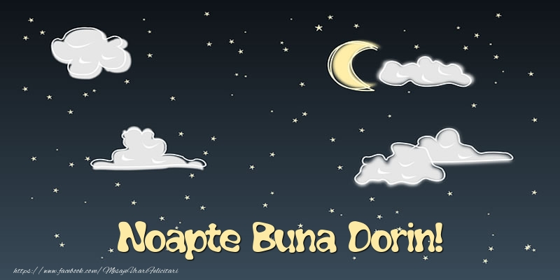 Felicitari de noapte buna - Noapte Buna Dorin!