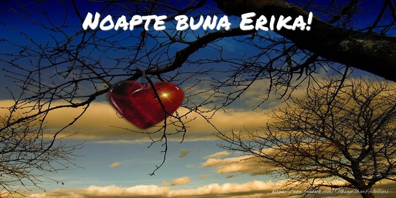 Felicitari de noapte buna - Noapte buna Erika!
