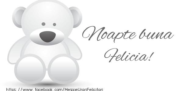 Felicitari de noapte buna - Noapte buna Felicia!