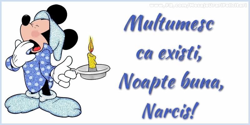 Felicitari de noapte buna - Multumesc ca existi, Noapte buna, Narcis