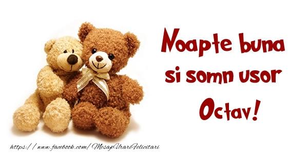Felicitari de noapte buna - Noapte buna si Somn usor Octav!