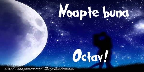 Felicitari de noapte buna - Noapte buna Octav!