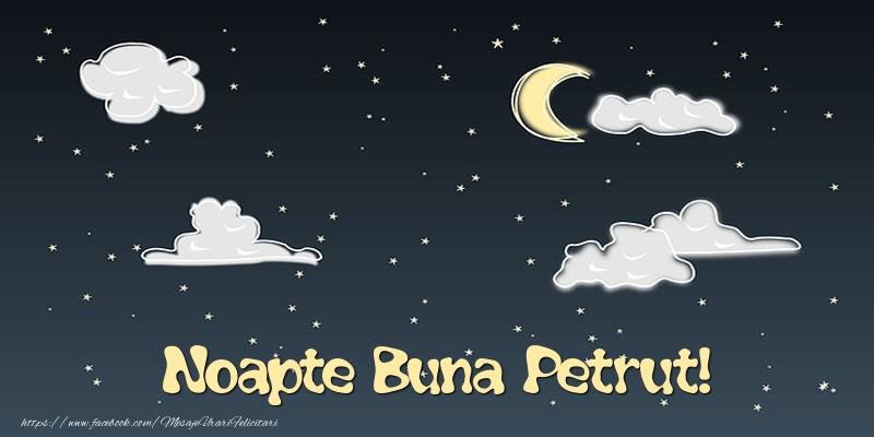 Felicitari de noapte buna - Noapte Buna Petrut!