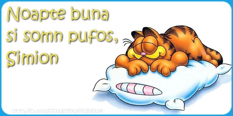 Felicitari de noapte buna - Noapte buna  si somn pufos,Simion