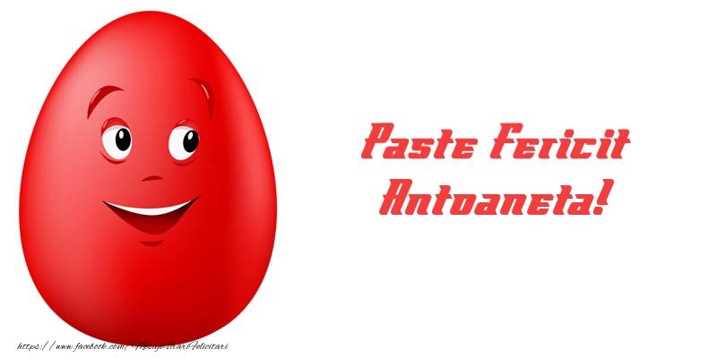 Felicitari de Paste - Paste Fericit Antoaneta!