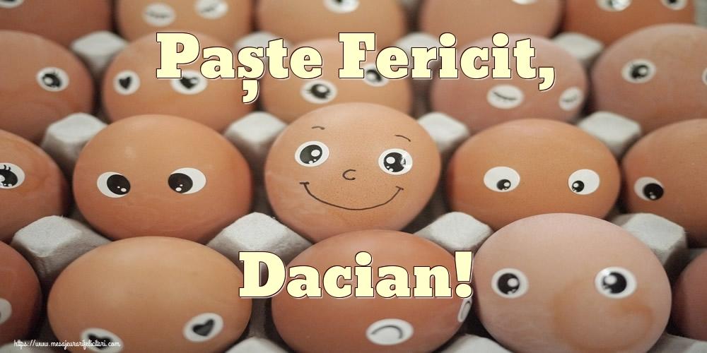 Felicitari de Paste - Paște Fericit, Dacian!