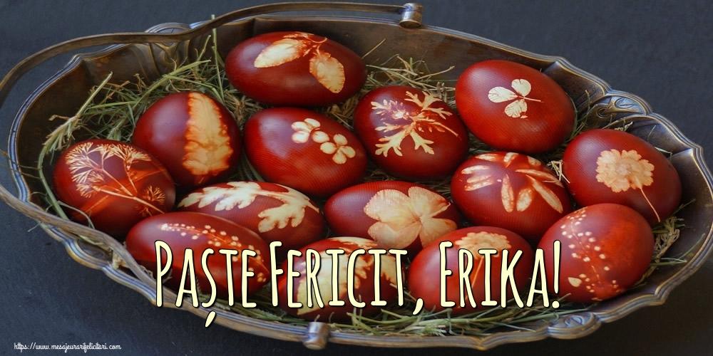 Felicitari de Paste - Paște Fericit, Erika!