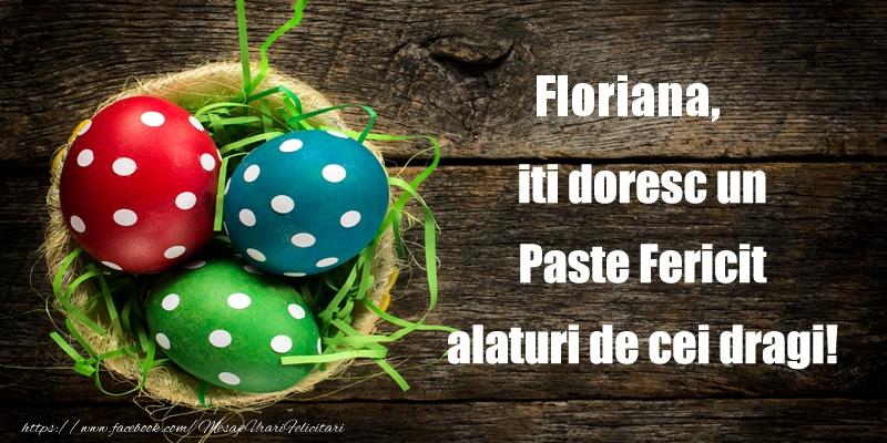 Felicitari de Paste - Floriana iti doresc un Paste Fericit alaturi de cei dragi!