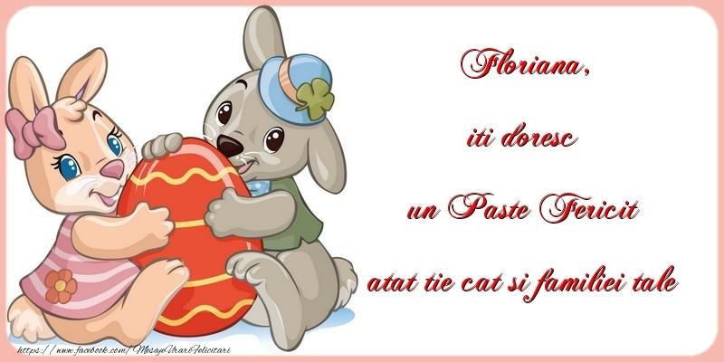 Felicitari de Paste - iti doresc un Paste Fericit atat tie cat si familiei tale Floriana
