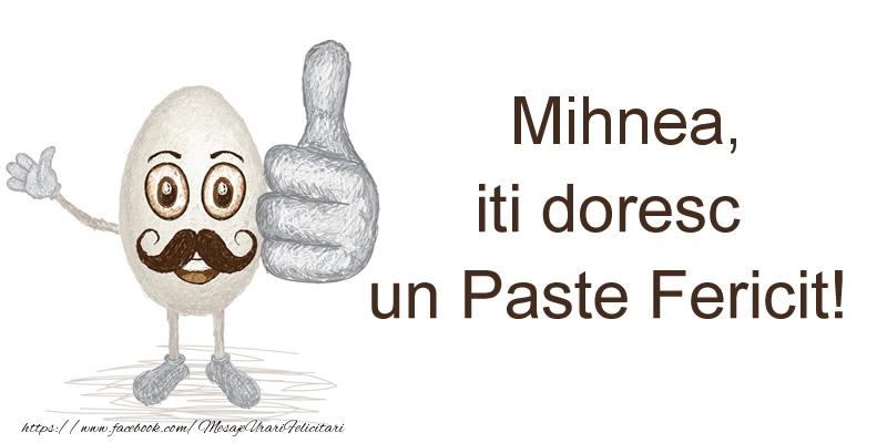 Felicitari de Paste - Mihnea, iti doresc un Paste Fericit!