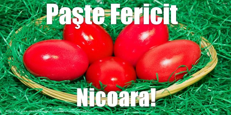 Felicitari de Paste - Paste Fericit Nicoara!