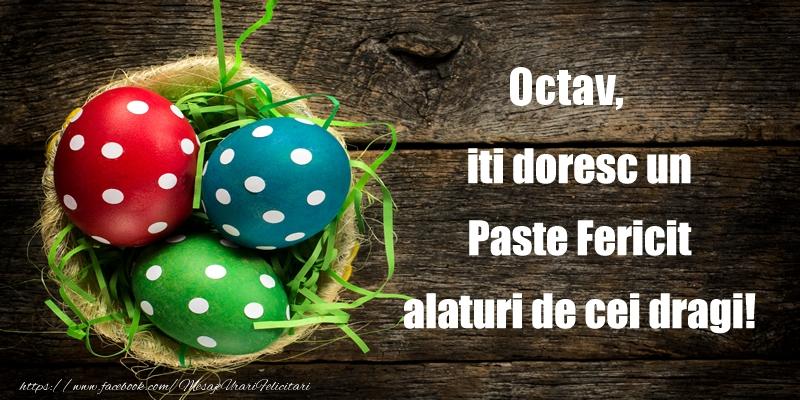 Felicitari de Paste - Octav iti doresc un Paste Fericit alaturi de cei dragi!