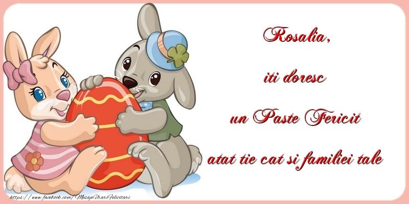Felicitari de Paste - iti doresc un Paste Fericit atat tie cat si familiei tale Rosalia