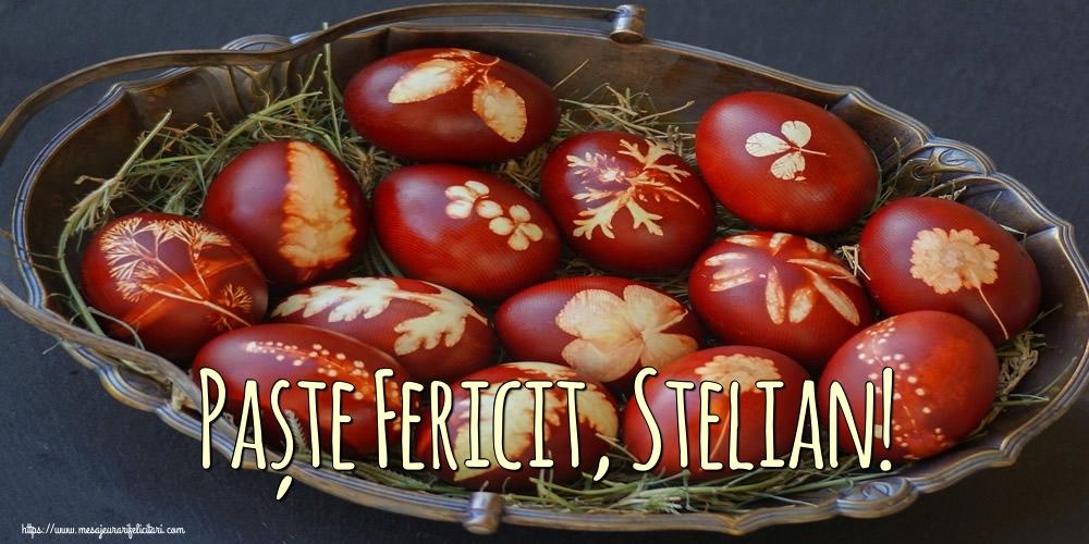 Felicitari de Paste - Paște Fericit, Stelian!