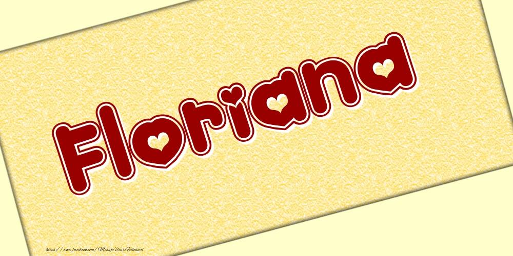 Felicitari cu numele tau - Poza cu numele Floriana - Scris cu inimioare