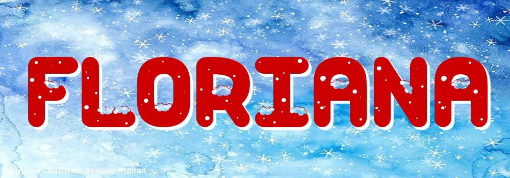 Felicitari cu numele tau - Poza cu numele Floriana - Iarna