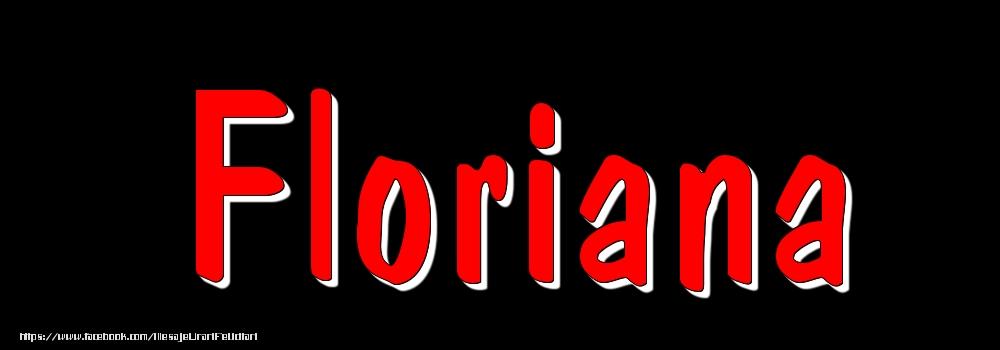 Felicitari cu numele tau - Imagine cu numele Floriana - Rosu pe fundal Negru