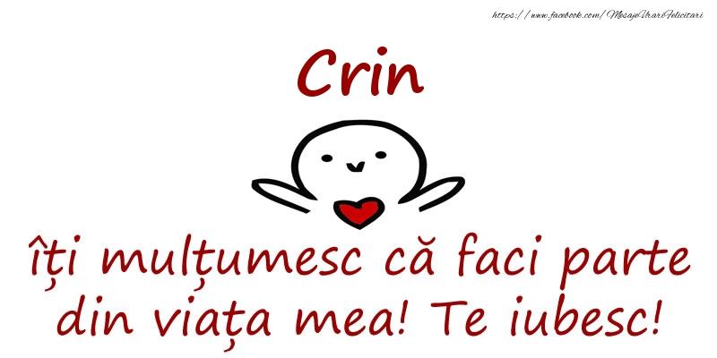 Felicitari de prietenie - Crin, îți mulțumesc că faci parte din viața mea! Te iubesc!