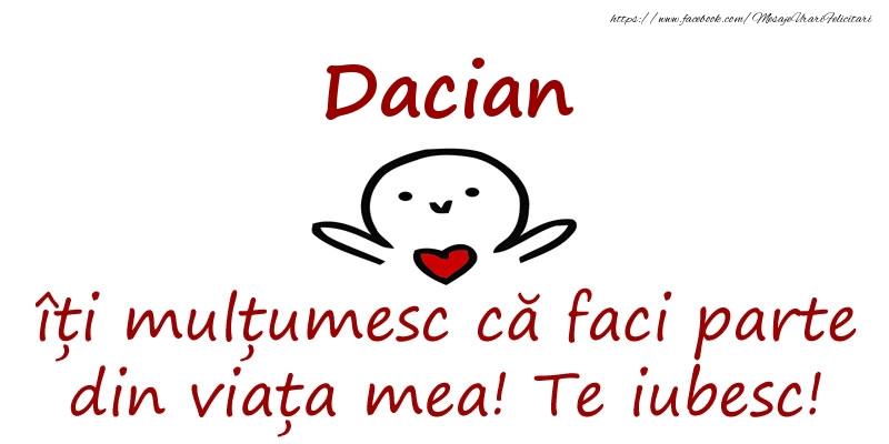 Felicitari de prietenie - Dacian, îți mulțumesc că faci parte din viața mea! Te iubesc!