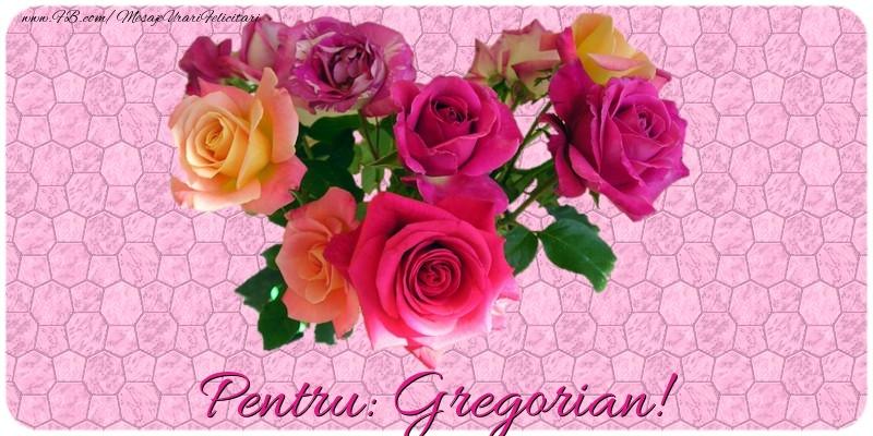Felicitari de prietenie - Pentru Gregorian