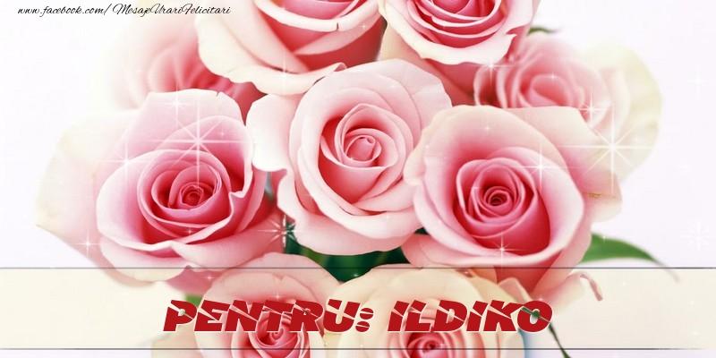 Felicitari de prietenie - Pentru Ildiko