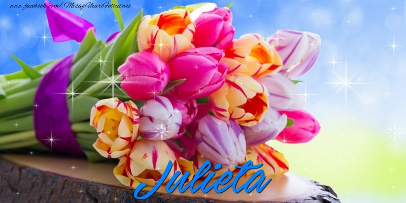 Felicitari de prietenie - Julieta
