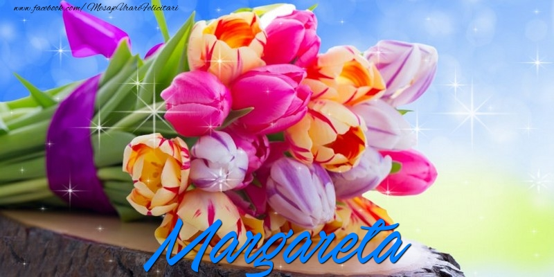 Felicitari de prietenie - Margareta