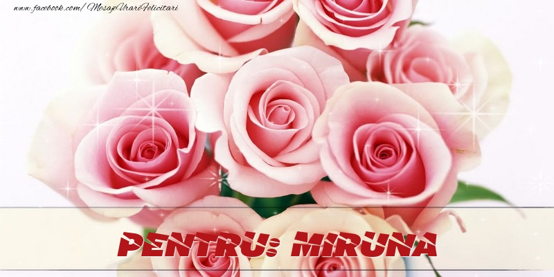 Felicitari de prietenie - Pentru Miruna
