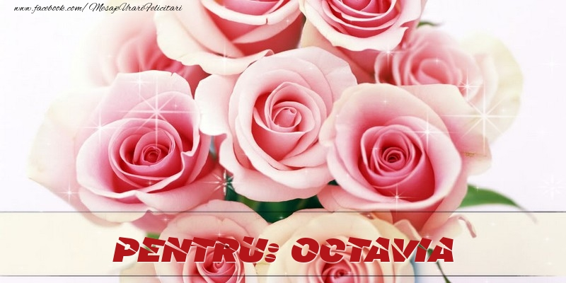 Felicitari de prietenie - Pentru Octavia