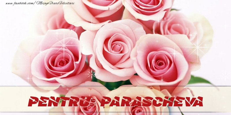 Felicitari de prietenie - Pentru Parascheva