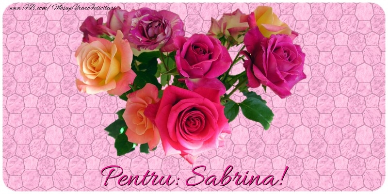 Felicitari de prietenie - Pentru Sabrina