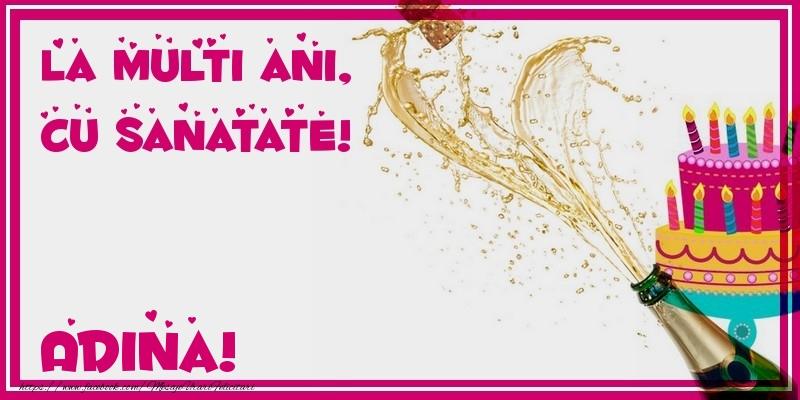 Felicitari de zi de nastere - La multi ani, cu sanatate! Adina